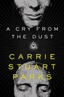 A Cry from the Dust (Gwen Marcey, Bk 1)