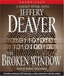 The Broken Window (Lincoln Rhyme, Bk 8) (Audio CD) (Unabridged)