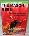 The Mason Bees  Taking the Sting Out of Beekeeping
