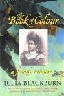 Book of Colour the A Family Memoir