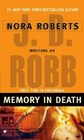 Memory in Death (In Death, Bk 22)
