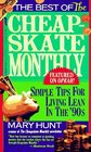 The Best of the Cheapskate Monthly: Simple Tips for Living Lean