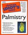 The Complete Idiot's Guide to Palmistry