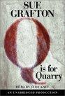 Q is for Quarry (Kinsey Millhone, Bk 17) (Audio Cassette) (Unabridged)