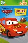 Disney Pixar Cars- Shapes All Around (LeapFrog Junior TagSeries)