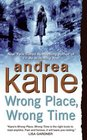 Wrong Place, Wrong Time (Pete 'Monty' Montgomery, Bk 1)