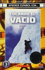Tocando el vacio/ Touching the void