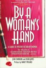 By a Woman's Hand A Guide to Mystery Fiction by Women