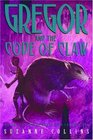 Gregor and the Code of Claw (Underland Chronicles, Bk 5)