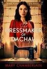 The Dressmaker of Dachau