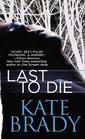 Last to Die (Sheridan, Bk 2)