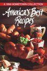 America's Best Recipes: A 1994 Hometown Collection (America's Best Recipes)