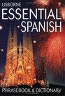 Usborne Essential Spanish Phrasebook and Dictionary