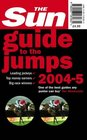 The Sun Guide to the Jumps 2004/2005