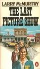 The Last Picture Show (Last Picture Show, Bk 1)
