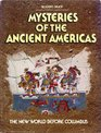 Mysteries of the Ancient Americas: The New World Before Columbus