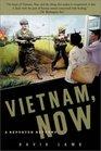 Vietnam Now A Reporter Returns