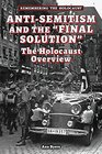 Anti-Semitism and the Final Solution