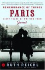 Remembrance of Things Paris : Sixty Years of Writing from Gourmet (Modern Library Food)