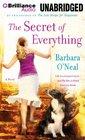 The Secret of Everything A Novel