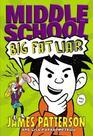 Middle School Big Fat Liar