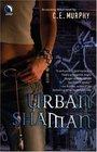Urban Shaman (The Walker Papers, Bk. 1)