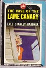 The Case of the Lame Canary (Perry Mason Mysteries, PB #223)