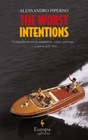 The Worst Intentions