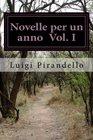 Novelle per un anno - Edizione Integrale Illustrata Volume I