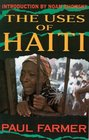 The Uses of Haiti Updated Edition