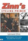 Zinn's Cycling Primer Maintenance Tips  Skill Building for Cyclists