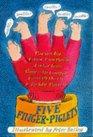 Five Finger-Piglets