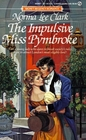 The Impulsive Miss Pymbroke (Signet Regency Romance)