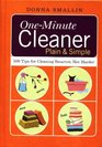 One-minute Cleaner Plain and Simple 500 Tips for Cleaning Smarter Not Harder