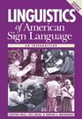 Linguistics of American Sign Language An Introduction 4th Ed