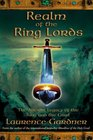 Realm of the Ring Lords The Ancient Legacy of the Ring and the Grail