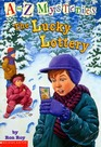 The Lucky Lottery (A to Z Mysteries, Bk 12)