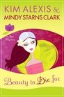 Beauty to Die For (Spa Mystery, Bk 1)