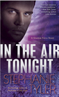 In the Air Tonight (Shadow Force, Bk 3)