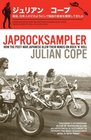 Japrocksampler How the PostWar Japanese Blew Their Minds on Rock 'n' Roll