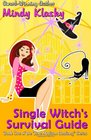 Single Witch's Survival Guide (The Jane Madison Academy Series) (Volume 1)