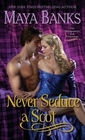Never Seduce a Scot (Montgomerys and Armstrongs, Bk 1)
