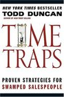 Time Traps  Proven Strategies for Swamped Salespeople