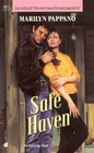Safe Haven (Silhouette Intimate Moments, No 363)