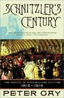 Schnitzler's Century The Making of Middle-Class Culture 1815-1914