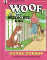 Woof the Seeing-Eye Dog