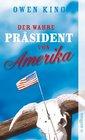 Der wahre Prsident von Amerika