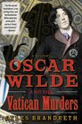 Oscar Wilde and the Vatican Murders A Mystery