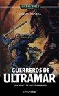 Guererros de Ultramar (Warriors of Ultramar) (Warhammer 40,000: Ultramarines, Bk 2) (Spanish Edition)