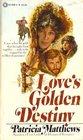 Love's Golden Destiny